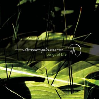 vibrasphere_-_lungs_of_life-2008